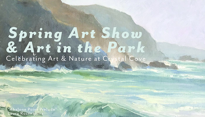 Art in the Park & Spring Art Show at Crystal Cove