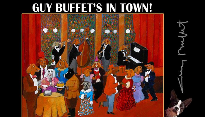 Guy Buffet Art Show – Every Dog Has His Day!