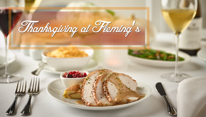 Thanksgiving at Fleming's Prime Steakhouse