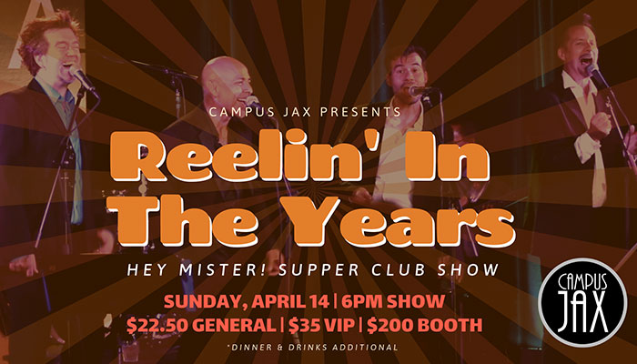 """Reelin' In The Years"" Supper Club Show with Hey Mister!"