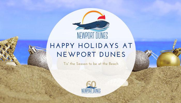 Happy Holidays at Newport Dunes