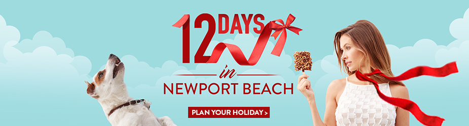 12 Days in Newport Beach