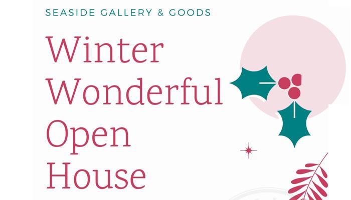 Seaside Gallery's Winter Wonderful Open House