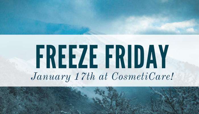 CosmetiCare Freeze Friday
