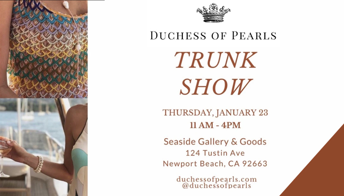Duchess of Pearls Trunk Show at Seaside Gallery and Goods