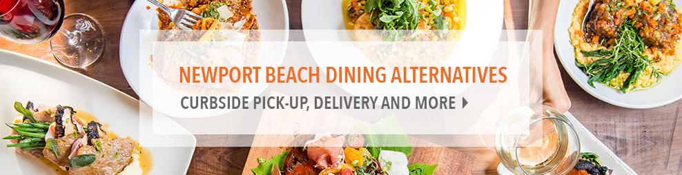 Newport Beach Dining Alternative