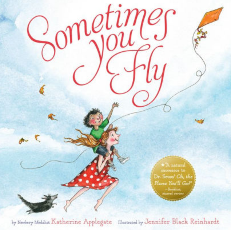 Sometimes You Fly by Katherine Applegate