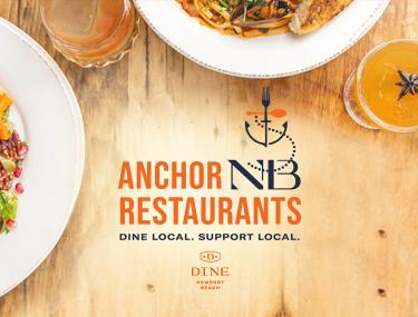 "Anchor Newport Beach Restaurants – ""Dine Local. Support Local."""